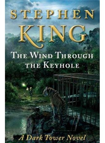 """Стивен Кинг, """"Ветер сквозь замочную скважину"""""""