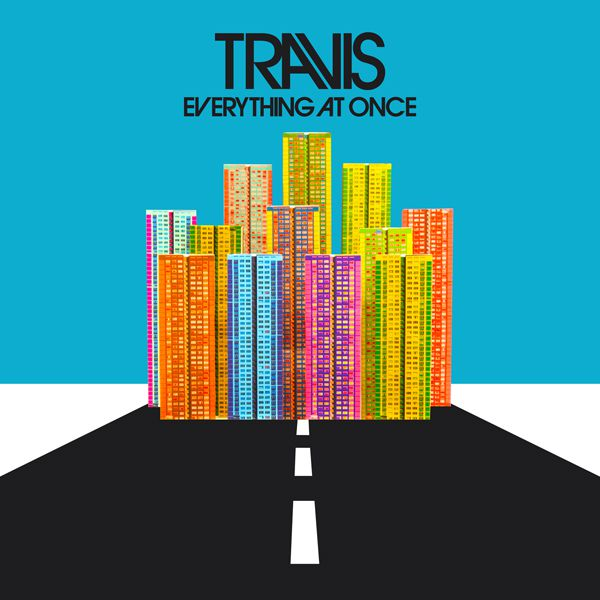 Travis / Everything At Once