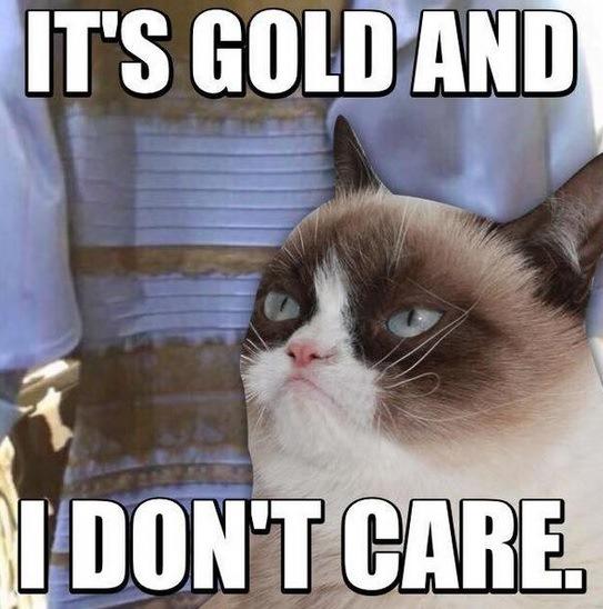 Оно золотое, и меня это не волнует!