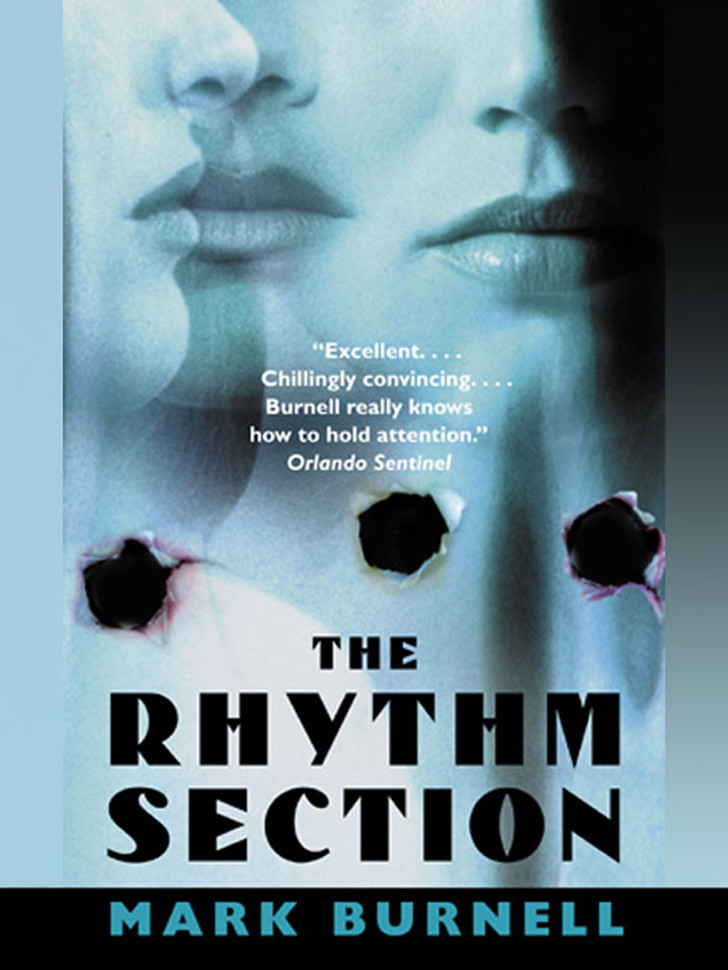 The Rhythm Section, Марк Бернелл