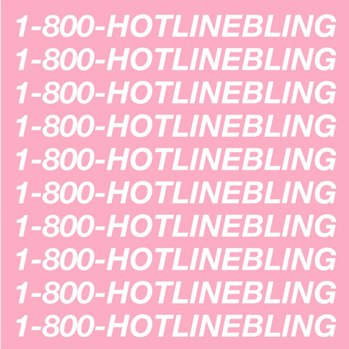 Hotline Bling — Drake