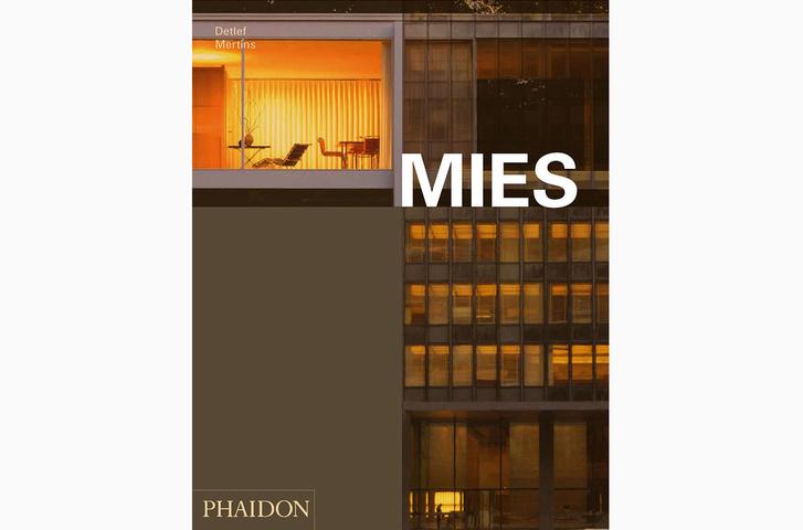 Mies. Detlef Mertins. Phaidon, 2014.