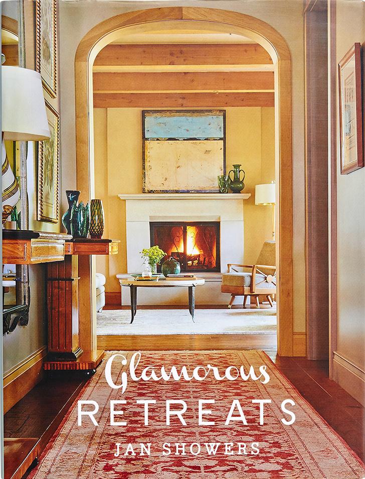 Glamorous Retreats. Jan Showers. Jeff Mcnamara. Abrams, 2013.
