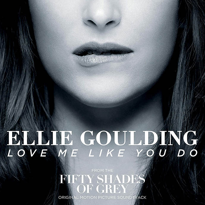 Love Me Like You Do — Ellie Goulding