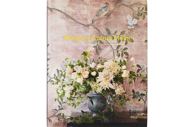 Bringing Nature Home: Floral Arrangements Inspired by Nature. Rizzoli