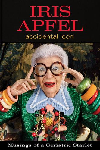 Никогда не поздно! 10 цитат о моде, жизни и любви из новой книги Айрис Апфель (фото 0)
