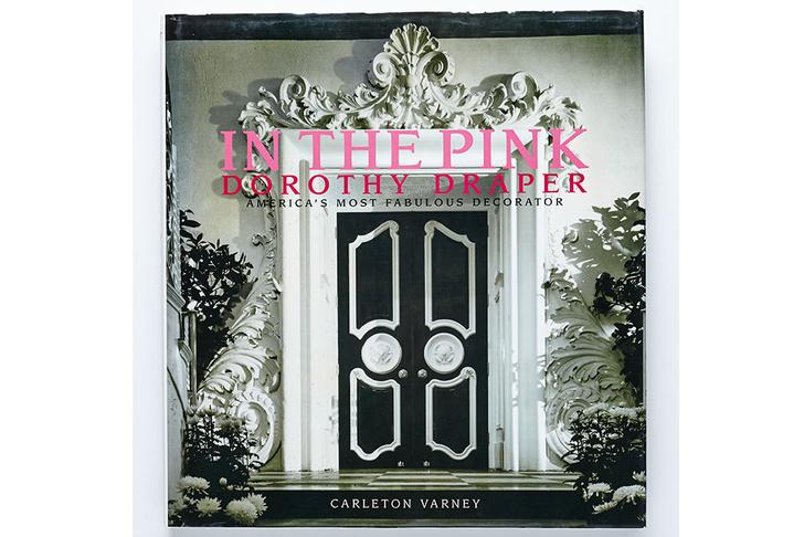Книга Карлтона Варни In the Pink: Dorothy Draper — America's Most Fabulous Decorator.